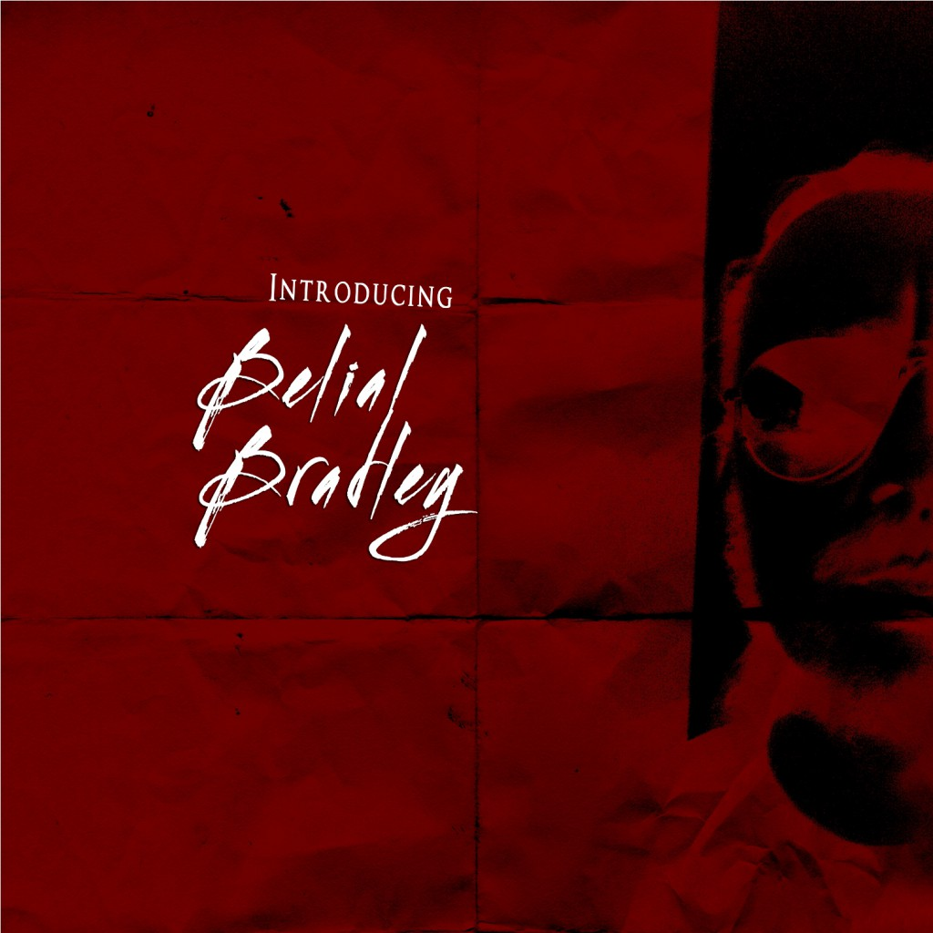 Introducing… Belial Bradley